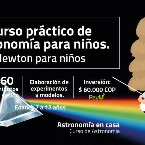 Curso práctico de Astronomía: Newton para niños
